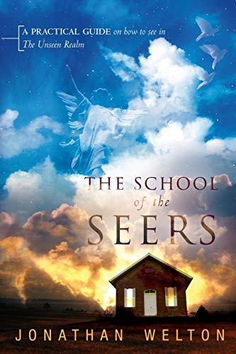 9780768431018: The School of the Seers: A Practical Guide on How to See in the Unseen Realm
