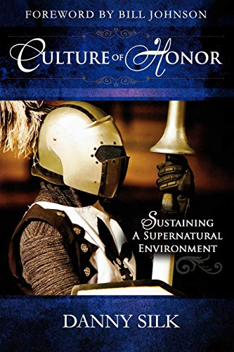 9780768431469: Culture of Honor: Sustaining a Supernatural Environment