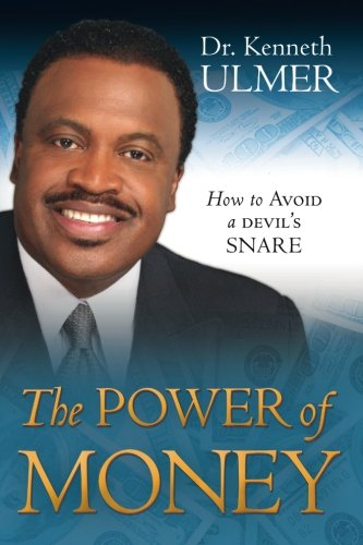 9780768431995: The Power of Money: How to Avoid a Devil's Snare