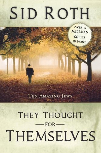 9780768432107: They Thought for Themselves: Ten Amazing Jews