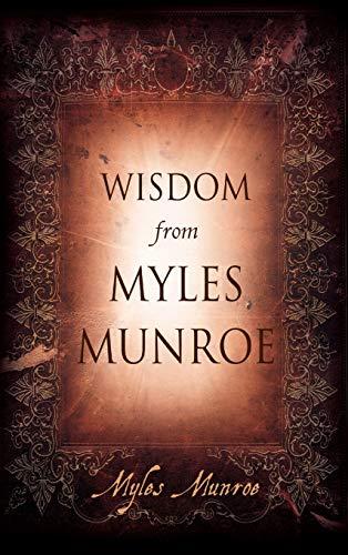 9780768432282: Wisdom from Myles Munroe