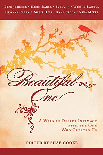 9780768432497: Beautiful One: A Walk In Deeper Intimacy with the One Who Created Us