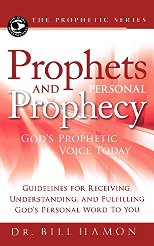9780768432619: Prophets and Personal Prophecy: God's Prophetic Voice Today