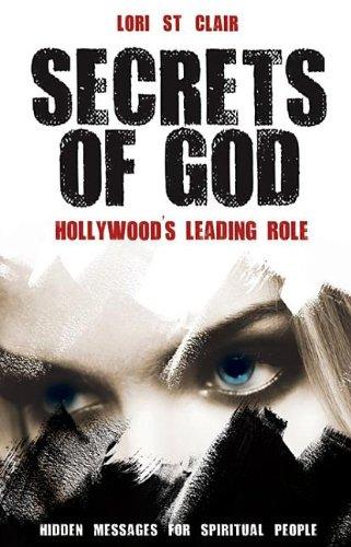 9780768436310: Secrets of God-Hollywood's Leading Role