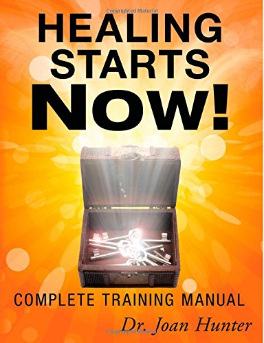 9780768436457: Healing Starts Now!: Complete Training Manual