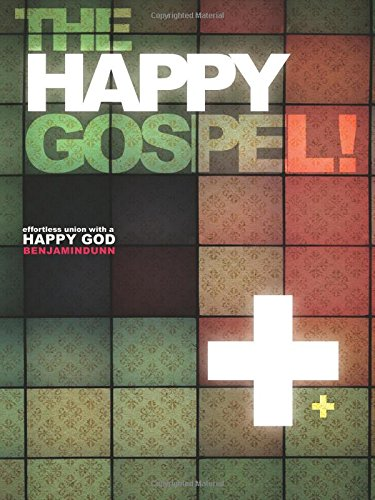 9780768437041: Happy Gospel: Effortless Union with a Happy God