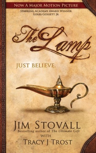 The Lamp: Just Believe: Stovall, Jim; Trost,