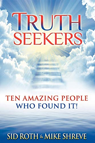 9780768438000: Truth Seekers: Ten Amazing People Who Found It!