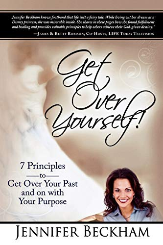 9780768438185: Get Over Yourself!: 7 Principles to Get Over Your Past and on with Your Purpose