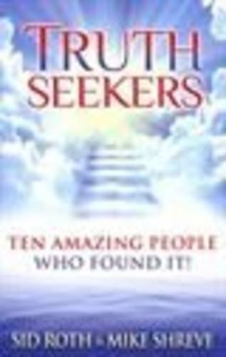 9780768438659: Truth Seekers: Ten Amazing People Who Found It