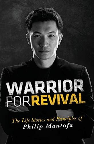9780768438734: Warrior for Revival: The Life Stories and Principles of Philip Mantofa