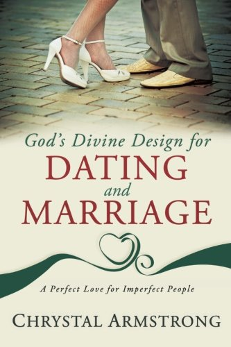 9780768439151: God's Divine Design for Dating and Marriage: A Perfect Love for Imperfect People
