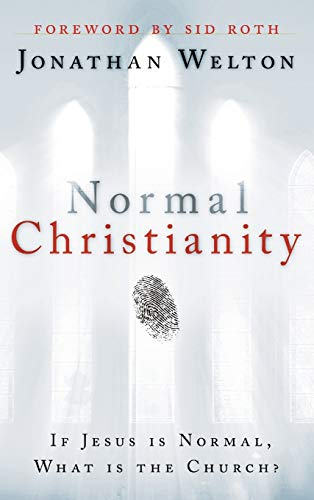 9780768439625: Normal Christianity