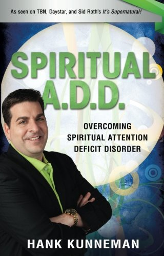 9780768439670: Spiritual A.D.D.: Overcoming Spiritual Attention Deficit Disorder