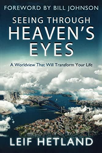 Seeing Through Heavens Eyes