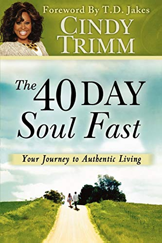 9780768440263: The 40 Day Soul Fast: Your Journey to Authentic Living