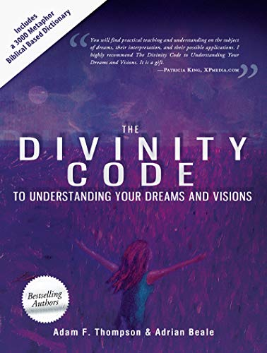 9780768440904: The Divinity Code to Understanding Your Dreams and Visions