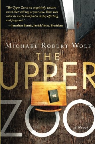 9780768440980: The Upper Zoo: A Novel