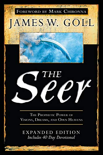 9780768441109: The Seer: The Prophetic Power of Visions, Dreams and Open Heavens: Includes 40 Day Devotional