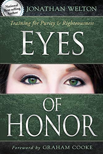 9780768441321: Eyes of Honor: Training for Purity & Righteousness