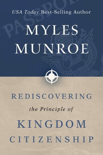 9780768441895: Rediscovering the Principle of Kingdom Citizenship