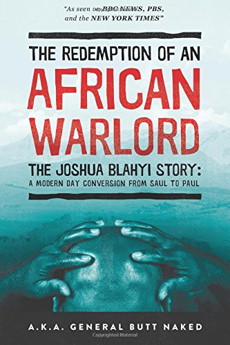 9780768442076: The Redemption of an African Warlord: The Joshua Blahyi Story (a.k.a. General Butt Naked)