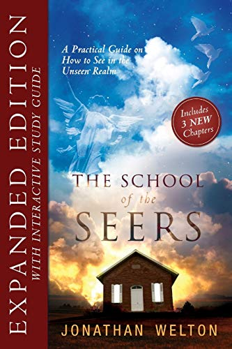9780768442144: The School of Seers Expanded Edition: A Practical Guide on How to See in The Unseen Realm