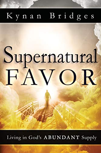 9780768442403: Supernatural Favor: Living in God's Abundant Supply
