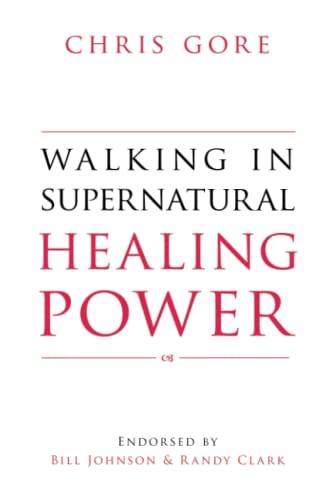 Walking in Supernatural Healing Power (Paperback)