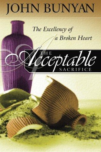 9780768450040: The Acceptable Sacrifice: The Excellency of a Broken Heart
