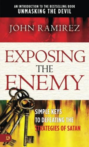 9780768450866: Exposing the Enemy: Simple Keys to Defeating the Strategies of Satan