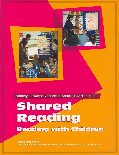 SHARED READING (076850239X) by Stanley Swartz; Rebecca Shook; Adria Klein