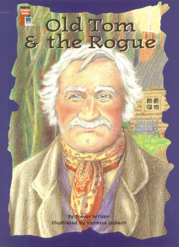 9780768503197: OLD TOM AND THE ROGUE (Dominie Chapter Books)