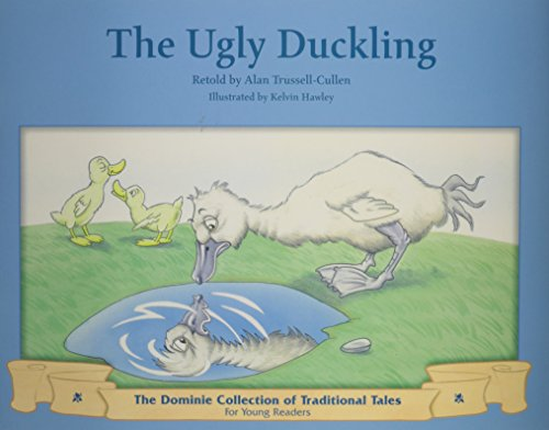 UGLY DUCKLING, THE (Dominie Collection of Traditional Tales): Elementary, Dominie