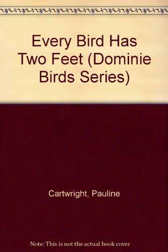 Every Bird Has Two Feet: Cartwright, Pauline