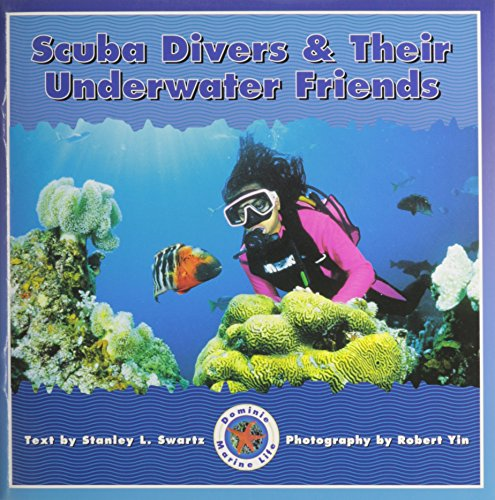 9780768504828: Scuba Divers & Their Underwater Friends (Dominie Marine Life Young Readers)