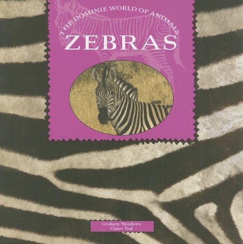 9780768505177: ZEBRAS (Dominie World of Animals)