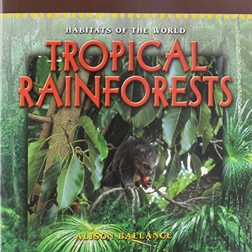 TROPICAL RAINFORESTS (Dominie Habitats of the World) (0768505453) by Dominie Elementary