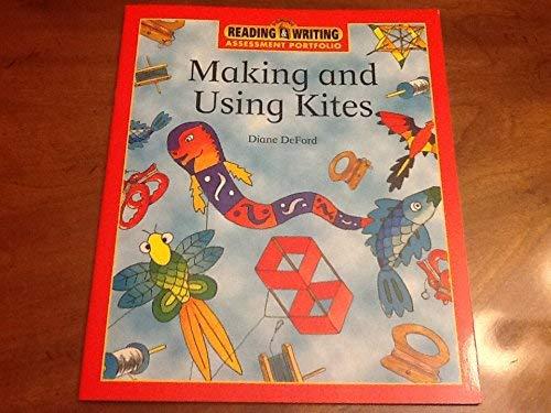 Making and Using Kites: Deford, Diane