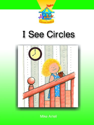I SEE CIRCLES (Dominie Carousel Readers): Dominie Elementary