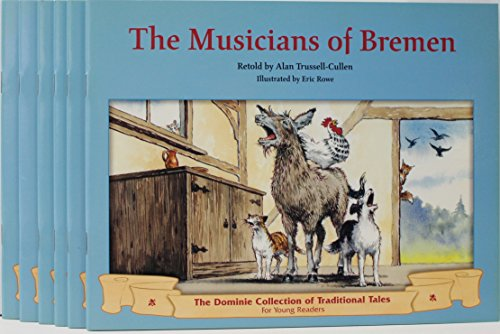 MUSICIANS OF BREMEN, THE 6PK (Dominie Collection of Traditional Tales): Dominie Elementary