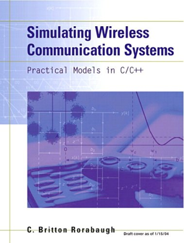 9780768682052: Simulating Wireless Communication Systems: Practical Models In C++ (paperback)