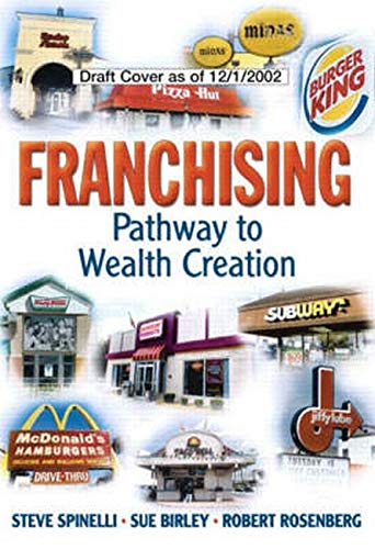 9780768682069: Franchising: Pathway to Wealth Creation (paperback)