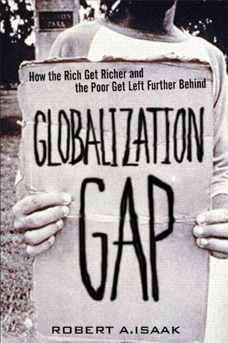 9780768682281: The Globalization Gap: How the Rich Get Richer and the Poor Get Left Further Behind (paperback)