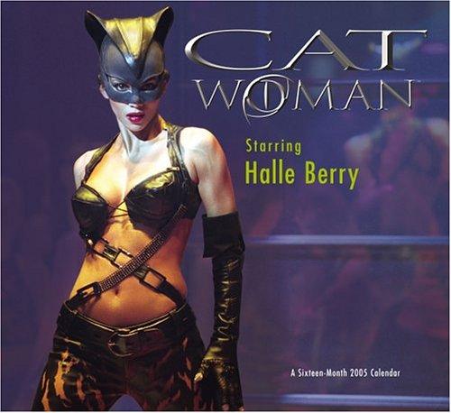 9780768861976: Catwoman 2005 Calendar: Starring Halle Berry