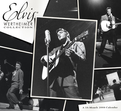 Elvis (Wertheimer Collection) 2008 Calendar