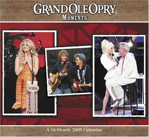 Grand Ole Opry Moments 2009 Calendar