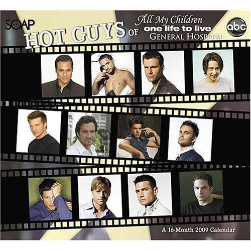 9780768892871: ABC/ Soapnet Hot Guys of All My Children, One Life To Live, General Hospital 2009 Calendar
