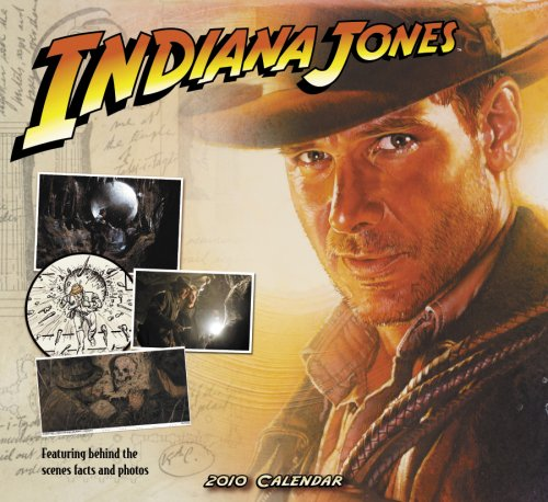 Indiana Jones Ultimate Guide 2010 Wall Calendar: DayDreams