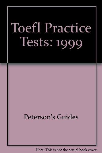 9780768900156: Peterson's Toefl Practice Tests (Peterson's TOEFL CBT Practice Tests (W/Cassettes))